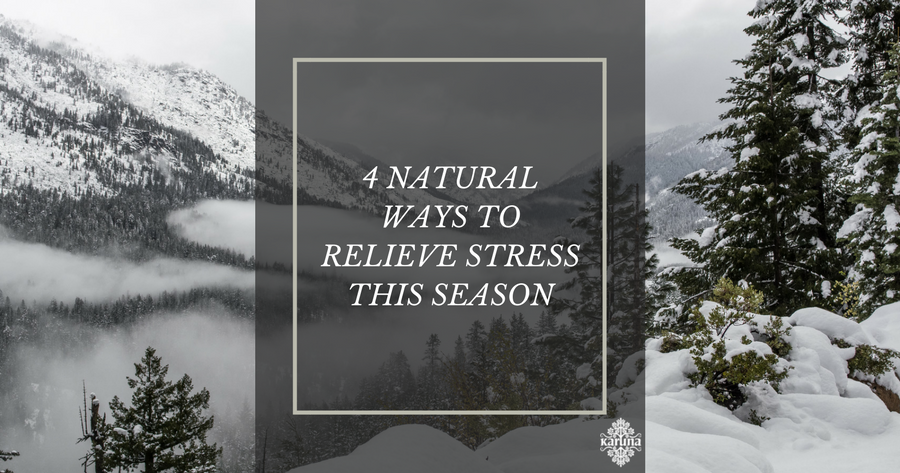 4 Natural Ways to Relieve Stress this Season