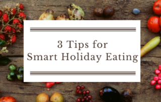 3 tips for smart holiday eating