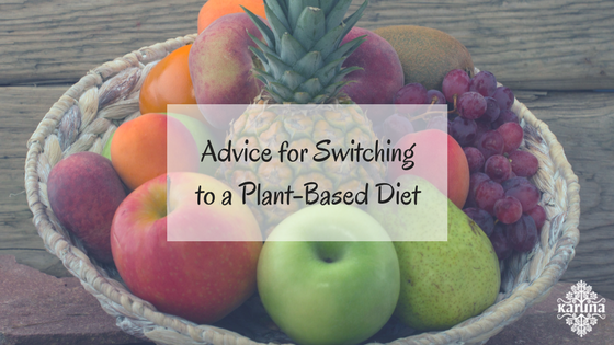 Advice for Switching to a Plant-Based Diet